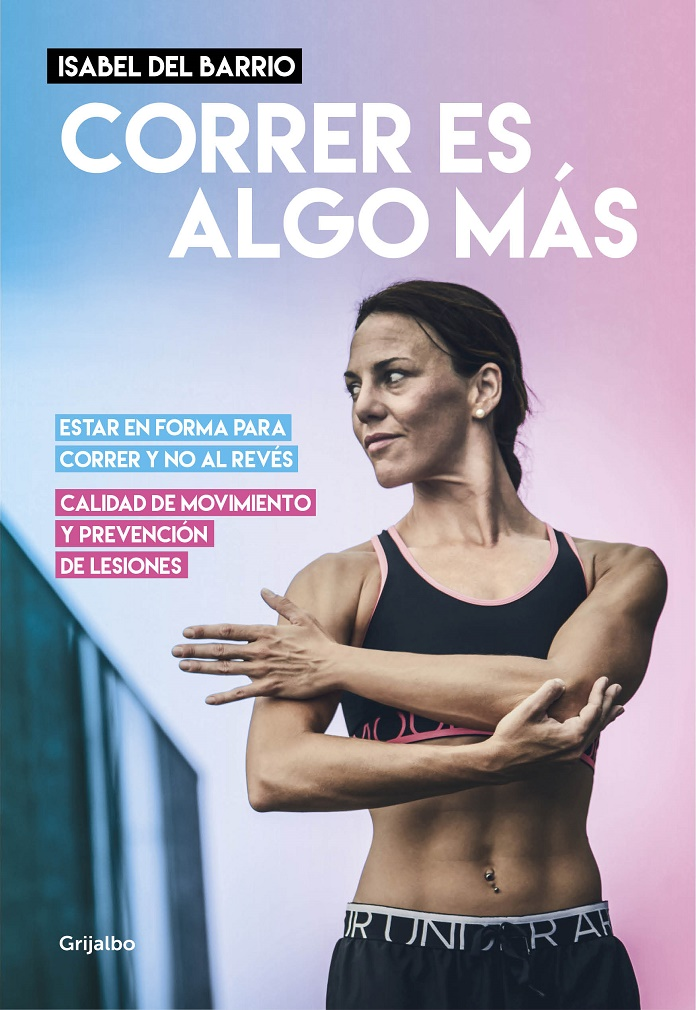 correr es algo más isabel del barrio onmytrainingshoes running fitforrunning fitness para corredores runners woman sportyblogger libro deportes