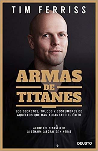 tools of titans armas de titanes éxito financiero finanzas libros recomendados que tienes que leer éxito personal