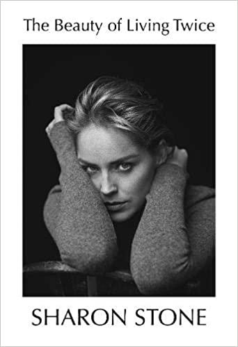 la belleza d vivir dos veces, Sharon Stone, 7 LECTURAS PARA ESTE VERANO, LIBROS RECOMENDADOS, ISABEL DEL BARRIO, BIENESTAR